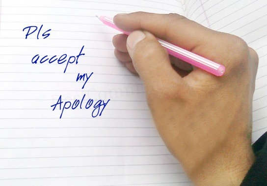 My apology to you